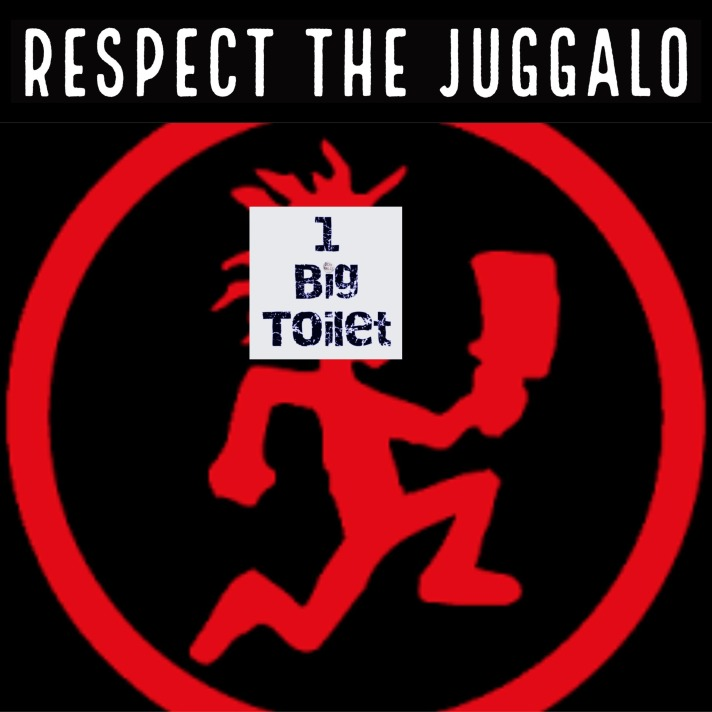 Respect The Juggalo